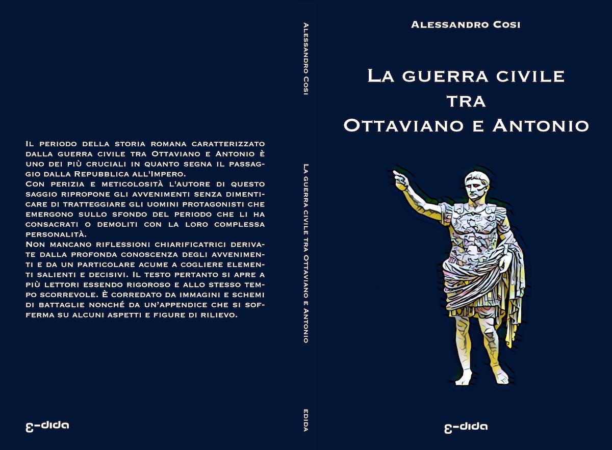 """Copertina del libro di saggistica """"La guerra civile tra Ottaviano e Antonio"""" creata da Stefano Angelo - edida - 2018"""